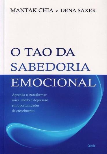 O TAO DA SABEDORIA EMOCIONAL